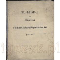 Dokument: Vorschrifte fur die Studierenden der Schlesischen Friedrich Wilhelms Universitaet Breslau