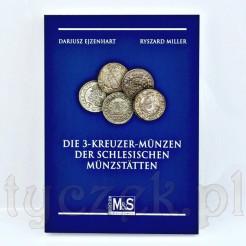 Die 3 Kreuzer - katalog śląskich trojaków